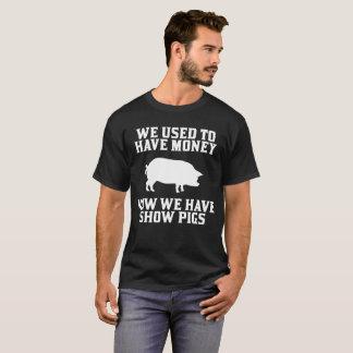 Verwendet, um Geld zu haben jetzt haben wir T-Shirt