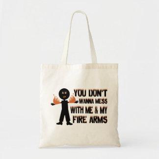 Verwirren Sie nicht mit meinen Feuer-Waffen Tragetasche