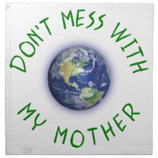 Verwirren Sie nicht mit meiner Mutter Erde Serviette