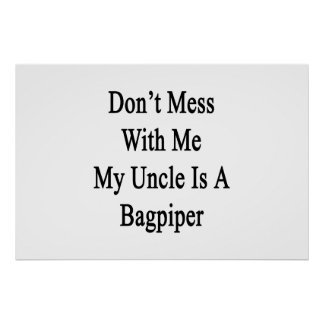 Verwirren Sie nicht mit mir meinen Onkel Is A Poster