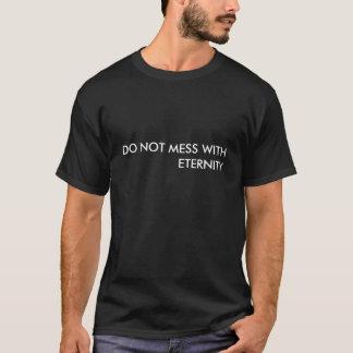 VERWIRREN SIE NICHT T-Shirt