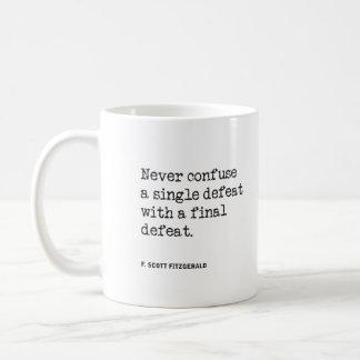 Verwirren Sie nie Niederlagen-Tasse Kaffeetasse