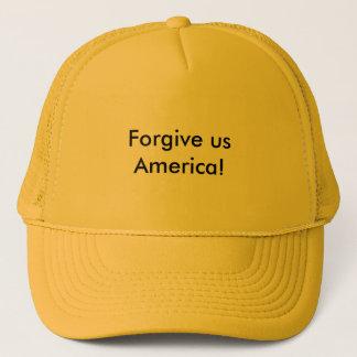 Verzeihen Sie uns Amerika Truckerkappe