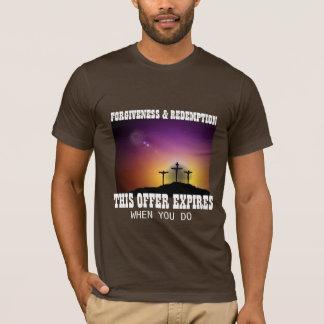 VERZEIHEN U. ABZAHLUNG T-Shirt