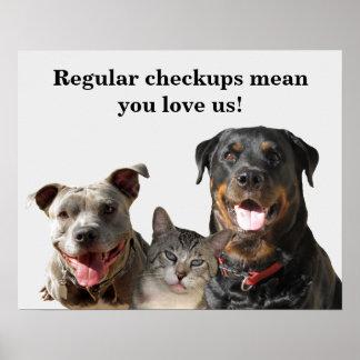 VeterinärLiebe Ihr Haustier-Überprüfungs-Plakat Poster