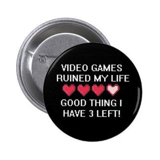 Videospiele ruinierten meinen Lebensstil 1 Buttons