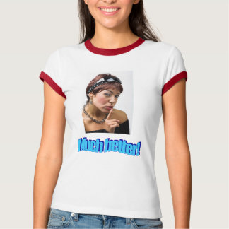 Viel besser T-Shirt