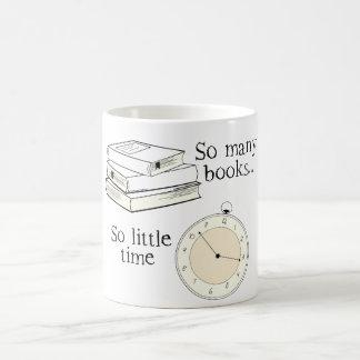 Viele Bücher, wenig Zeit - wählen Sie Farbe Kaffeetasse