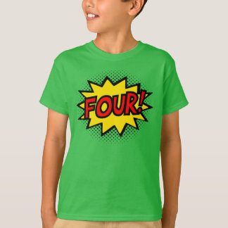 VIER! 4. Geburtstags-Geschenksuperhero-Logo-T - T-Shirt