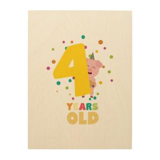 Vier des alten vierten Geburtstags-Jahre Holzleinwand
