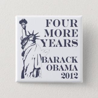 Vier weiterer Knopf JahreObama 2012 Quadratischer Button 5,1 Cm