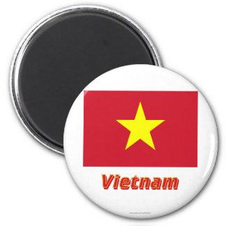 Vietnam-Flagge mit Namen Runder Magnet 5,7 Cm