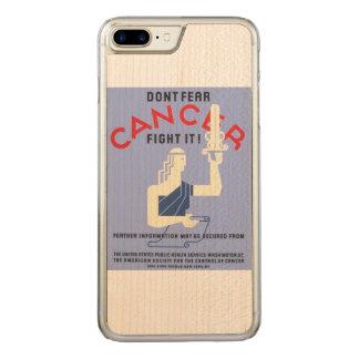 Vintag befürchten Sie nicht Plakat des Krebs-WPA Carved iPhone 8 Plus/7 Plus Hülle