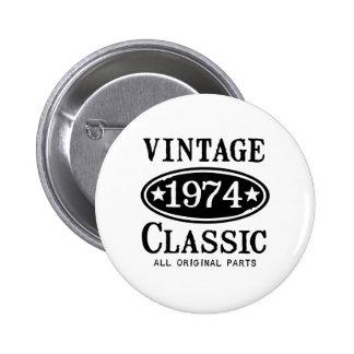 Vintage 1974 klassische Geschenke Buttons