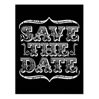 Vintage schwarze u. weiße Typografie Save the Date Postkarte