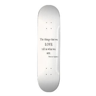 Vintage Thomas- von AquinLiebe-Inspirational Zitat Skate Board