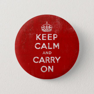 Vintage tiefrote beunruhigt behalten Ruhe und Runder Button 5,1 Cm