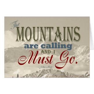 Vintage Typografie, welche die Berge nennen; Muir Mitteilungskarte