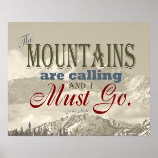 Vintage Typografie, welche die Berge nennen; Muir Posterdruck