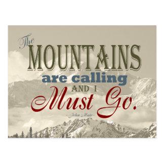 Vintage Typografie, welche die Berge nennen; Muir Postkarte