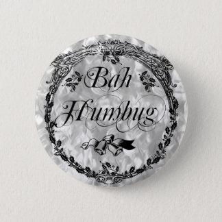 Vintager Bah Humbug Runder Button 5,1 Cm