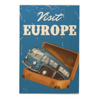 Vintager Feriendruck Besuchs-Europas Holzleinwand