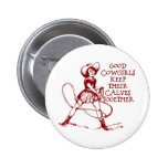 Vintager guter Cowgirls-Knopf Button