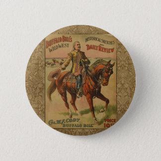 Vintager Western-Büffel-Billwildes Westshow-Plakat Runder Button 5,7 Cm