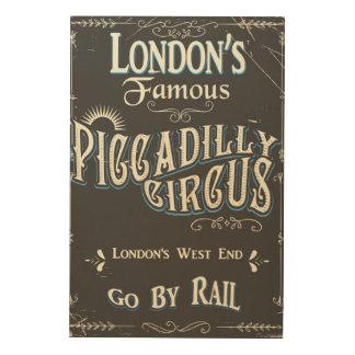 Vintages Plakat Piccadilly Zirkus-Londons Holzleinwand