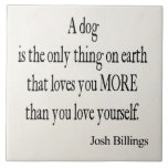 Vintages Zitat der Josh Gebührenzählungs-HundeLieb Fliesen
