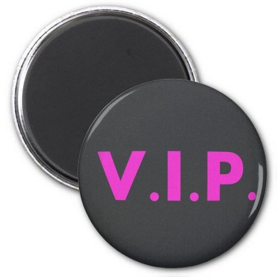 VIP RUNDER MAGNET 5,7 CM