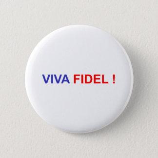Viva Fidel Runder Button 5,7 Cm