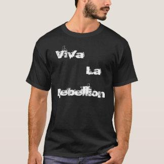 Viva, La, Aufstand T-Shirt