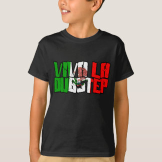 Viva La Dubstep Camisetas T Shirts