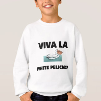 Viva La-weiße Pelikane Sweatshirt