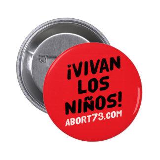 ¡ Vivan los Niños! | Abort73.com Runder Button 5,7 Cm