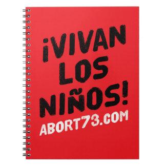 ¡ Vivan los Niños! /Abort73.com Spiral Notizbuch