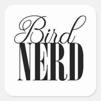 Vogel-Nerd Quadratischer Aufkleber