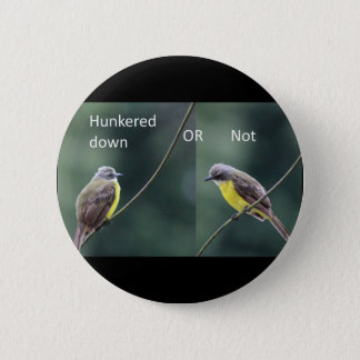Vogel unten oder gebückt runder button 5,1 cm