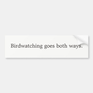 Vogelbeobachtung geht beide Weisen Autoaufkleber