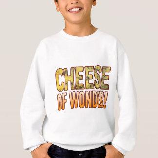 Vom Wunder-Blauschimmelkäse Sweatshirt