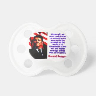 Vor allem müssen wir - Ronald Reagan verwirklichen Schnuller