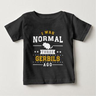 Vor ich war normalen drei Gerbils Baby T-shirt