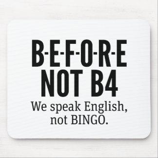 VOR NICHT B4 - sprechen Sie Englisch-nicht Bingo Mousepad