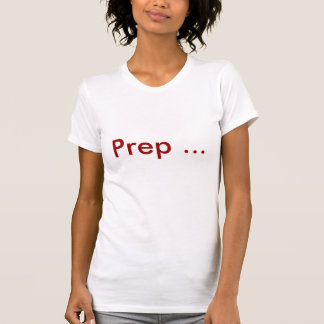 Vorbereitung… T-Shirt