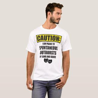 Vorsicht: Anfällig für spontane Ausbrüche T-Shirt