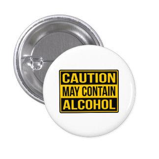 Vorsicht kann Alkohol-Zeichen-runden Knopf Runder Button 2,5 Cm