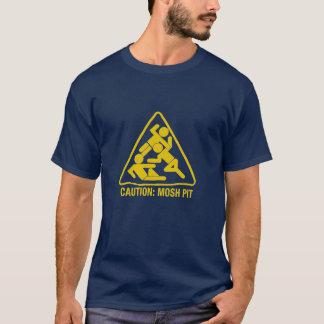 Vorsicht - mosh Grube T-Shirt