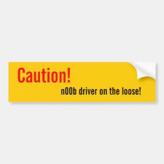 Vorsicht! , n00b Fahrer auf dem losen! Autoaufkleber
