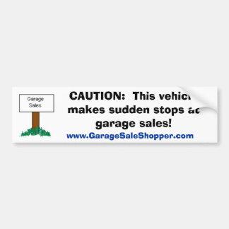 VORSICHT:  Plötzliche Halt an den Ramschverkäufen Autoaufkleber
